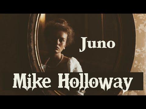 Mike Holloway new single - Juno