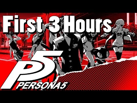 Persona 5   First 3 Hours   This Is Ridiculously Fun!