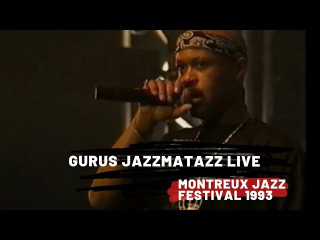 Guru's Jazzmatazz Vol. 1 Live at Montreux Jazz Festival (July 1993)