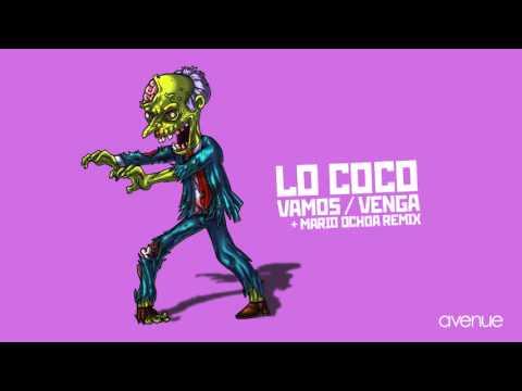 Lo Coco - Vamos (Mario Ochoa Remix)
