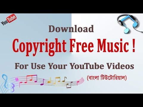 How to Download Copyright Free Music - Bangla Tutorial |  Free Background Music for Youtube Videos