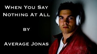 Ronan Keating - When You Say Nothing At All (acoustic) | Average Jonas