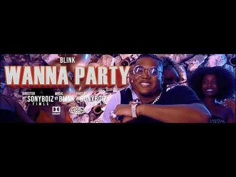Blink - Wanna Party (OFFICIAL VIDEO)