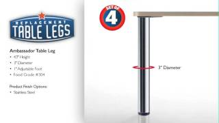 Ambassador Dining or Table Height Stainless Steel Table Leg
