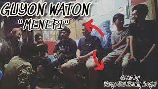Download Guyon Waton - Menepi | cover by (WARGA SINI EMANG BEGINI)