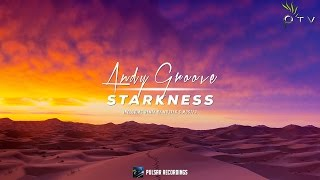 Andy Groove - Starkness (Original Mix)