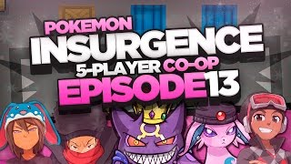 "Pokémon Insurgence 5-Player Randomized Nuzlocke - Ep 13 ""BUILT BACK UP!"""