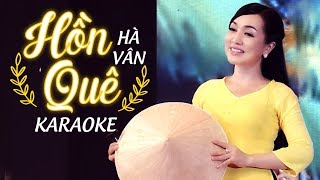 Hồn Quê Karaoke - Hà Vân