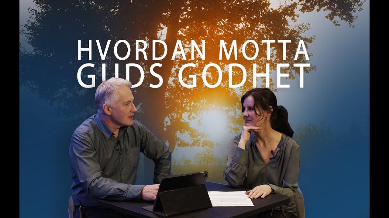 Download Hvordan motta Guds godhet - Eva og Inge Røysland