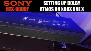 Sony HTX-9000F Dolby Atmos Soundbar setup on the Xbox one X