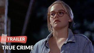 True Crime 1995 Trailer | Alicia Silverstone | Kevin Dillon