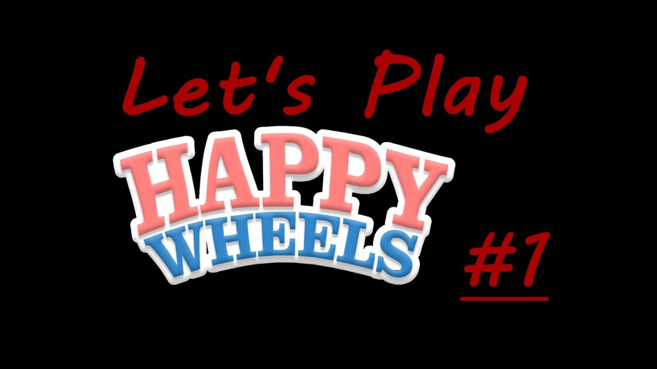 Let 39 s play happy wheels 1 neues teammitglied youtube - Let s play happy wheels ...