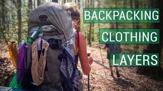 Backpacking Clothing Layers (Underwear To Rainwear)