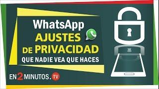 whatsapp opciones de privacidad que nadie vea tu actividad