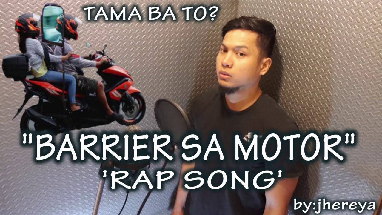 BARRIER SA MOTOR RAP SONG by:jhereya