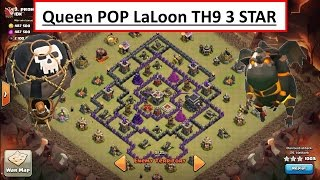 Queen POP LaLoon. Hound in C.C. TH9 3 STAR WAR. Clash of Clans
