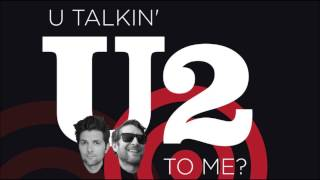 U Talkin' U2 to Me - Man With Two Penises