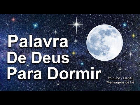PALAVRA DE DEUS PARA DORMIR  -  Acalmar, relaxar e Dormir