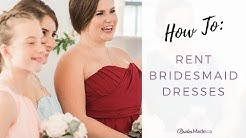 How to RENT your Bridesmaid Dresses!
