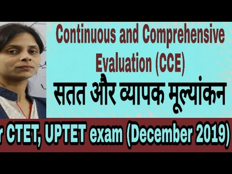 CDP-Continuous And Comprehensive Evaluation (CCE). Formative And Summative Assessment.For CTET(2019)