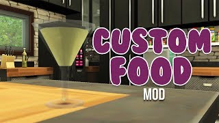 CUSTOM FOOD, ALCOHOL,and MORE MOD | The Sims 4 Mods
