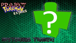 Roblox Project Pokemon Extras - Mysterious Trainer 2!