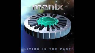 Manix - Your Love Is Over