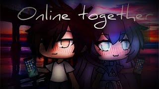 Online together gacha life mini movie