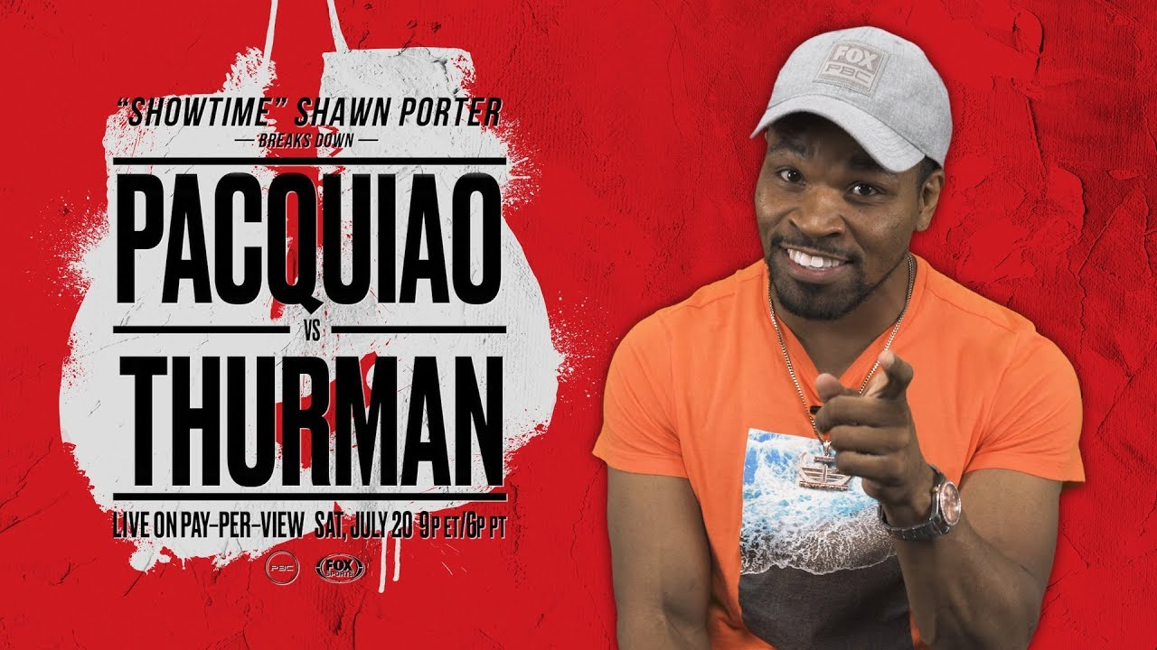 Shawn Porter breaks down Manny Pacquiao vs Keith Thurman