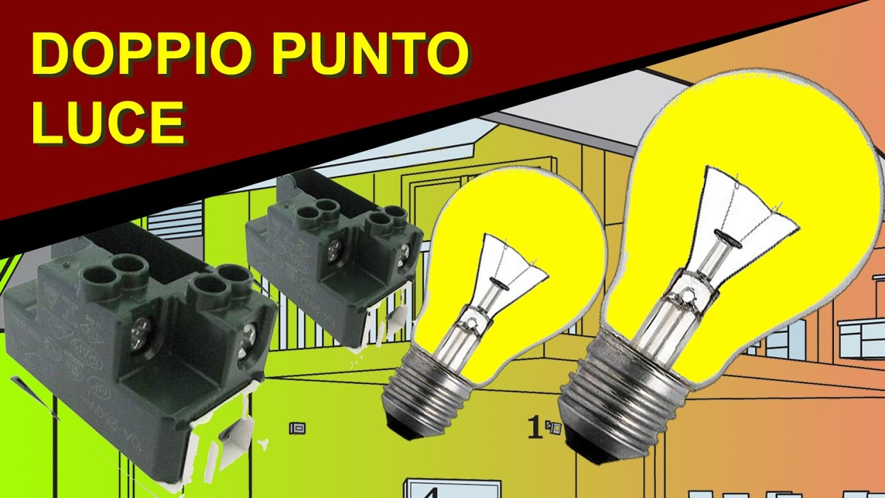 Schema Elettrico Lampadario Doppia Accensione : Come realizzare un doppio punto luce con due interrutto