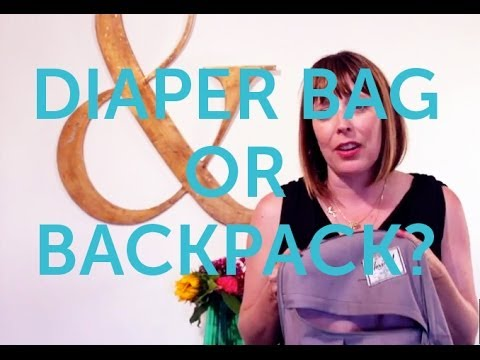 Should You Buy a Diaper Bag or a Backpack?