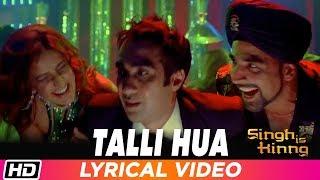 Talli Hua | Lyrical | Singh Is Kinng | Akshay Kumar | Katrina Kaif | Labh Janjua