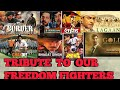 Tribute to our freedom fighters ||I love my india || proud be an indian || patriotic movies list