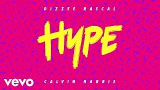 Dizzee Rascal & Calvin Harris - Hype (Audio Clip)