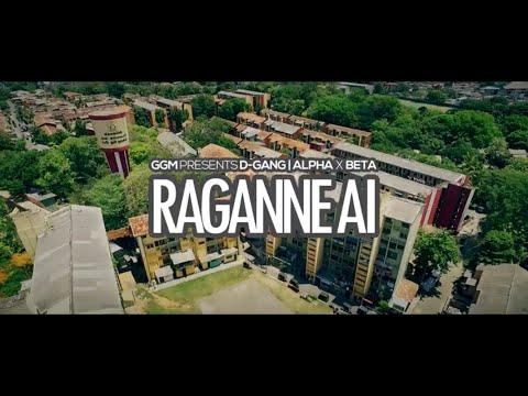 Raganne Ai - D-GANG (Official Music Video) Ft. Alpha x Beta