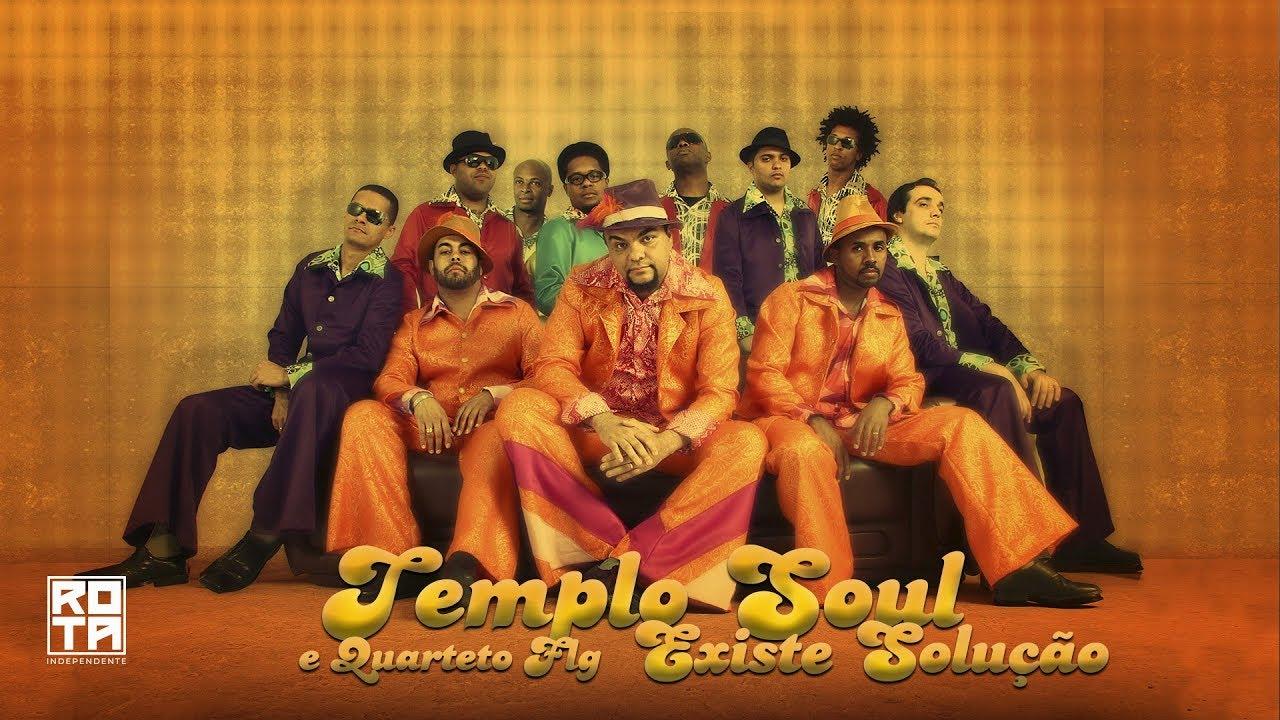 Templo Soul e Quarteto FLG | Existe Solução (DVD Templo Soul - Ao Vivo)