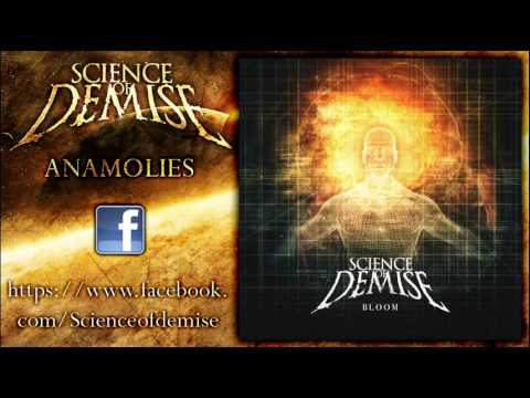 Science of Demise - Anamolies (New Song 2013)