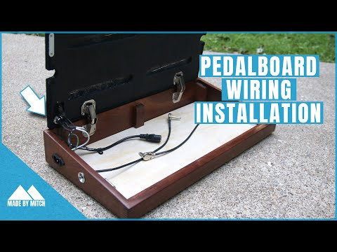 Custom Pedalboard [Part 2] Wiring Installation
