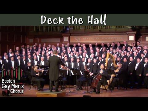 Deck the Hall - Boston Gay Men's Chorus