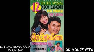 Download Mp3 Doel Sumbang Ft. Nini Carlina - Aku Cinta Kamu House Mix