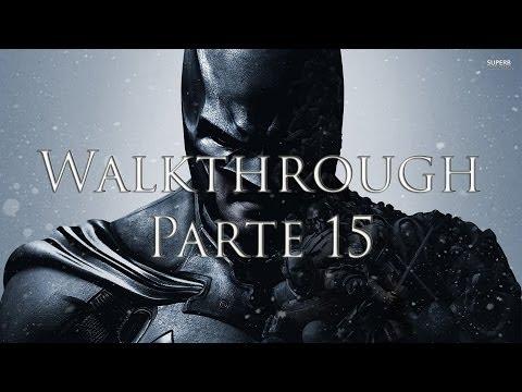 Batman: Arkham Origins [ITA - HD] - Walkthrough - Parte 15