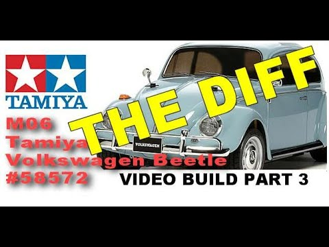 THE DIFF VIDEO BUILD Part 3 Tamiya Volkswagen Beetle 58572