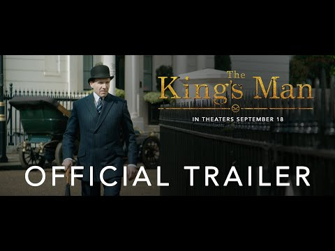 THE KING'S MAN | OFFICIAL TRAILER | IN THEATERS SEPTEMBER 18