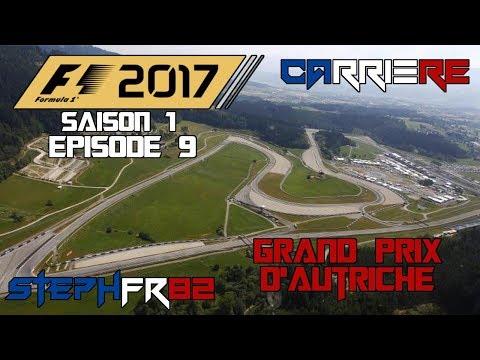 F1 2017 - Carrière - S01 E09 - Grand Prix d'Autriche - Let's play - FR PC