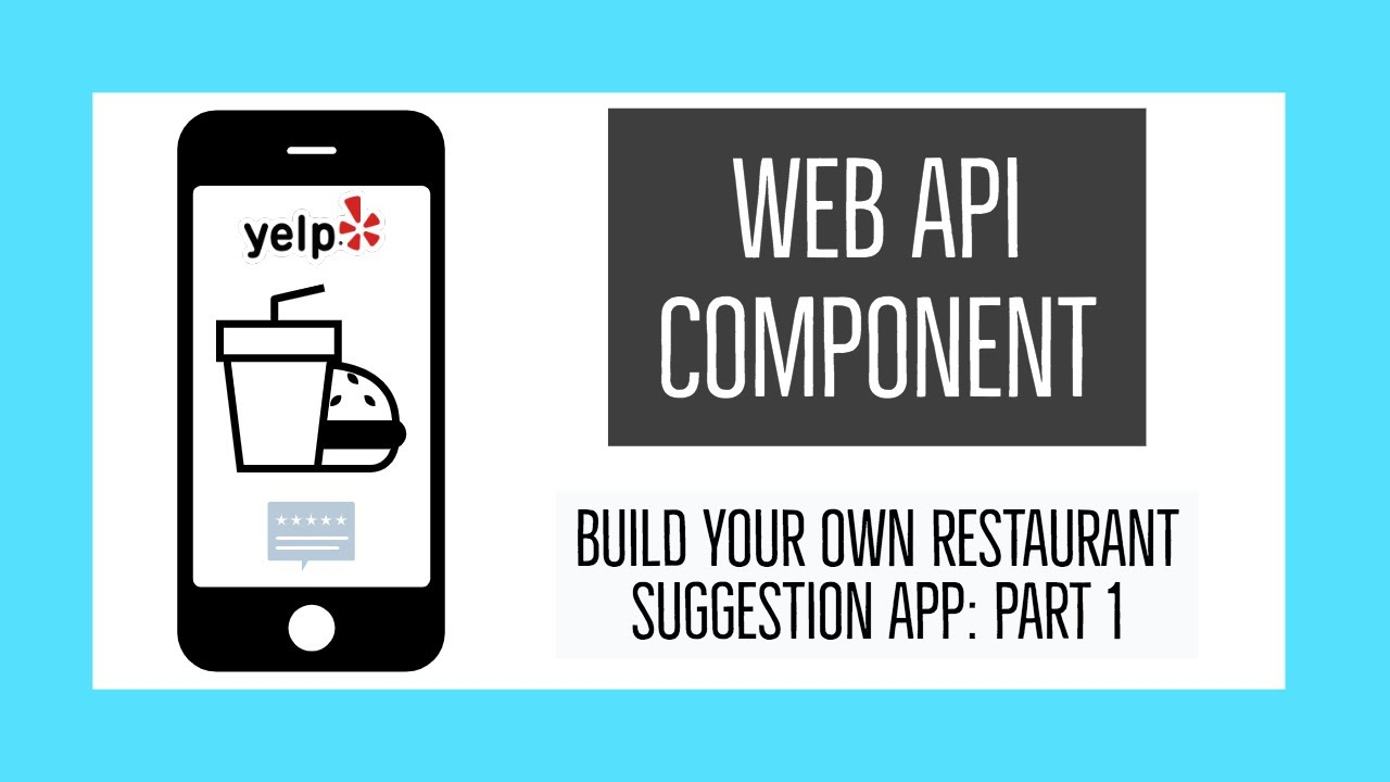 How to use the Thunkable Web API: Yelp Restaurant Suggestion App - Part 1