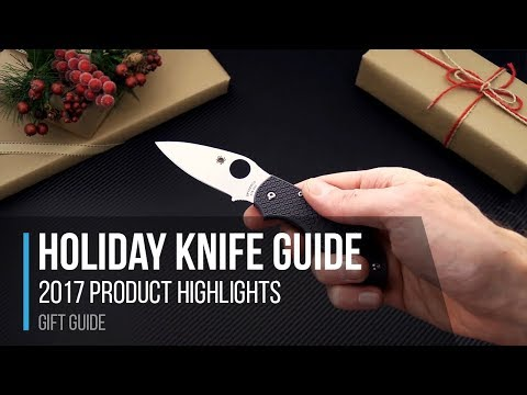 Holiday Shopping Gift Guide - 2017 Knife And Gear Highlights