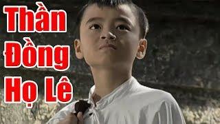Thần Đồng Họ Lê - Phim Cổ Tích Việt Nam Hay Nhất, Chuyện Cổ Tích Xưa Cũ
