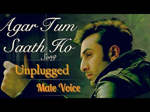 Agar tum saath ho(unplugged)-Tamasha version.
