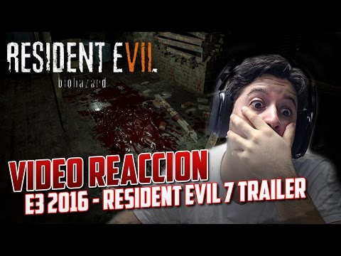 Resident Evil 7 | E3 2016 | Video Reaccion | ¿Es Outlast 2?