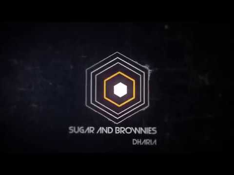 DHARIA - Sugar & Brownies Bass Boosted | Use Headphones